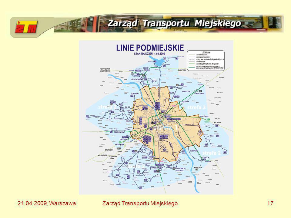 21.04.2009, Warszawa Zarząd Transportu Miejskiego