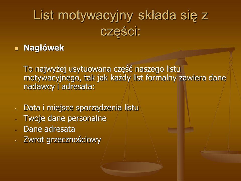 List motywacyjny składa się z części:
