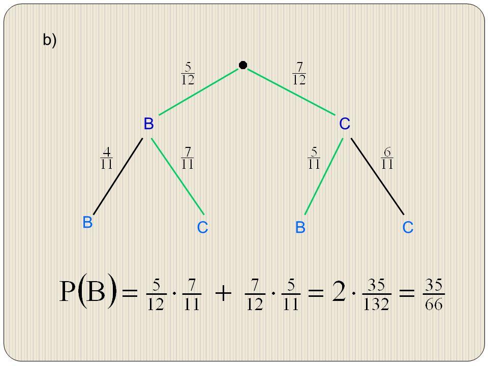 b) B C