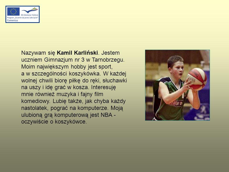 Nazywam się Kamil Karliński