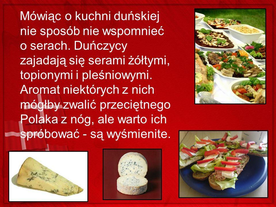 Mówiąc o kuchni duńskiej nie sposób nie wspomnieć o serach