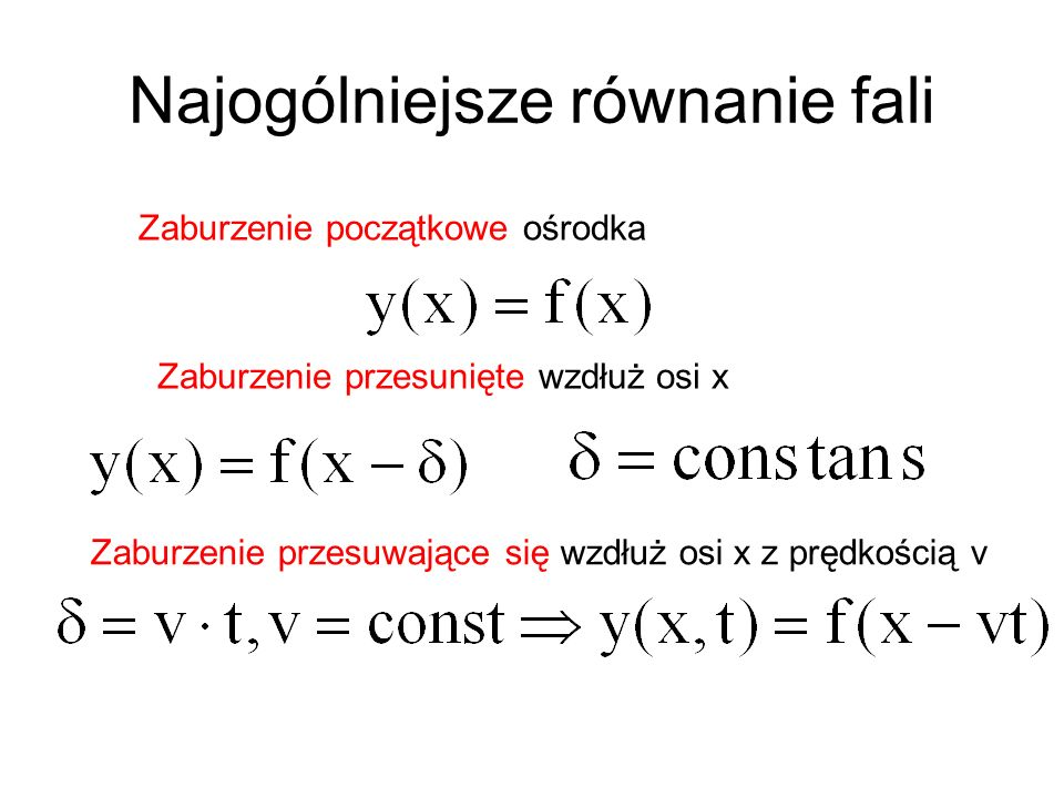 Najogólniejsze równanie fali