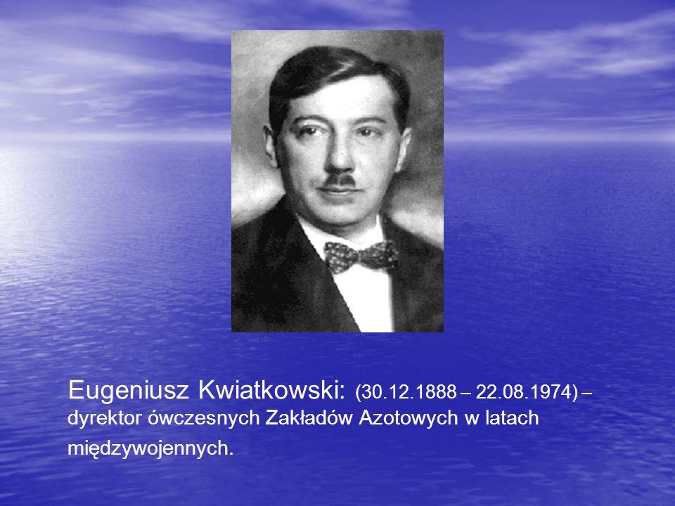 Eugeniusz Kwiatkowski: (30. 12. 1888 – 22. 08