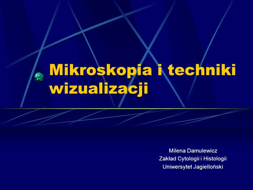 Mikroskopia i techniki wizualizacji