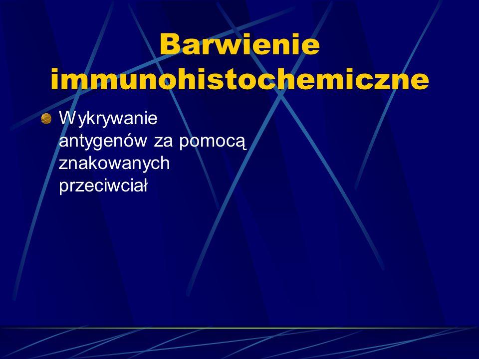 Barwienie immunohistochemiczne