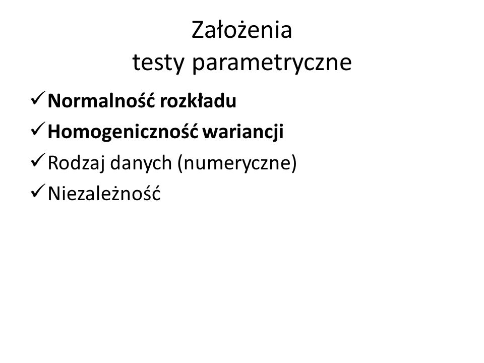 Założenia testy parametryczne