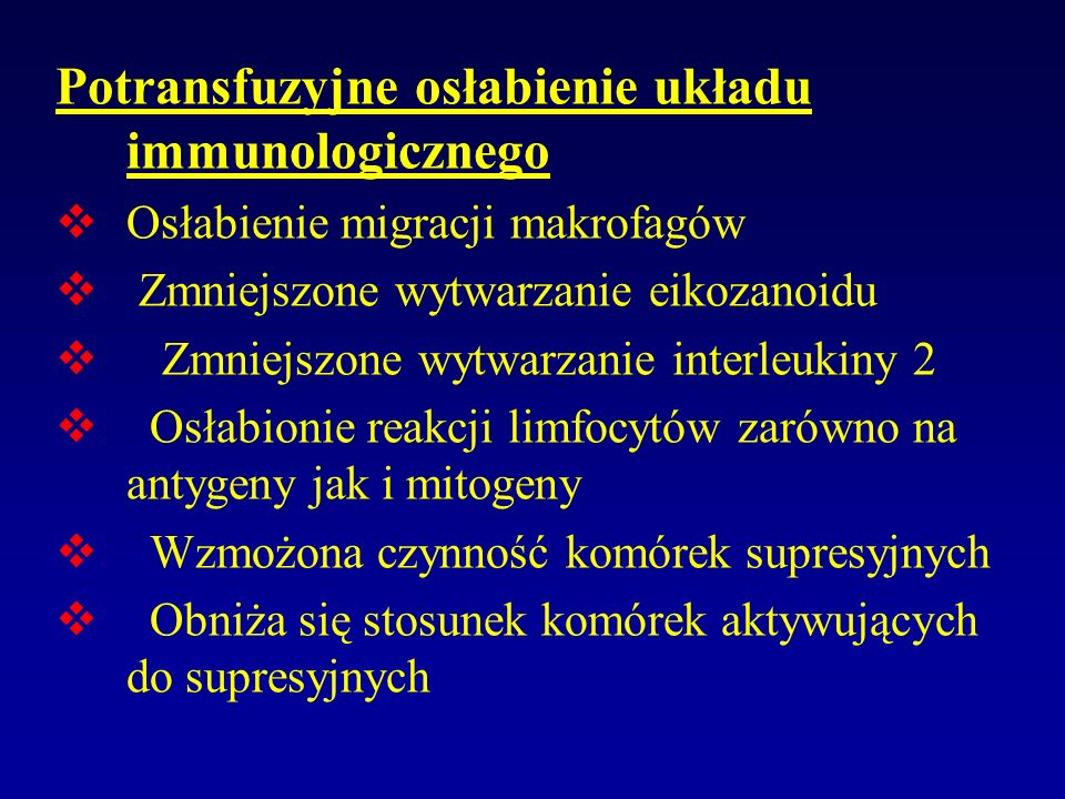 Potransfuzyjne osłabienie układu immunologicznego
