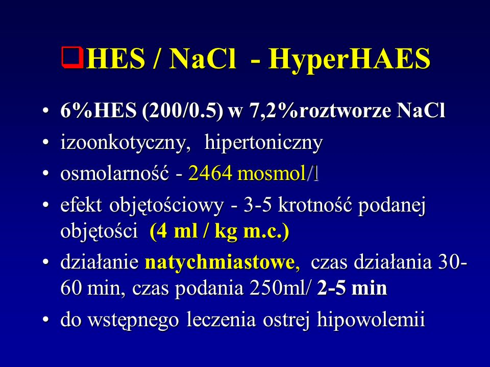 HES / NaCl - HyperHAES 6%HES (200/0.5) w 7,2%roztworze NaCl