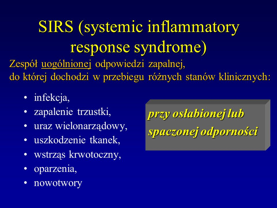 SIRS (systemic inflammatory response syndrome)