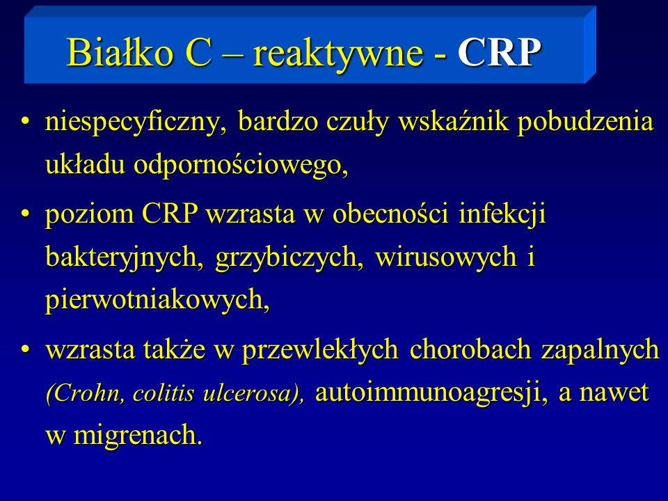 Białko C – reaktywne - CRP