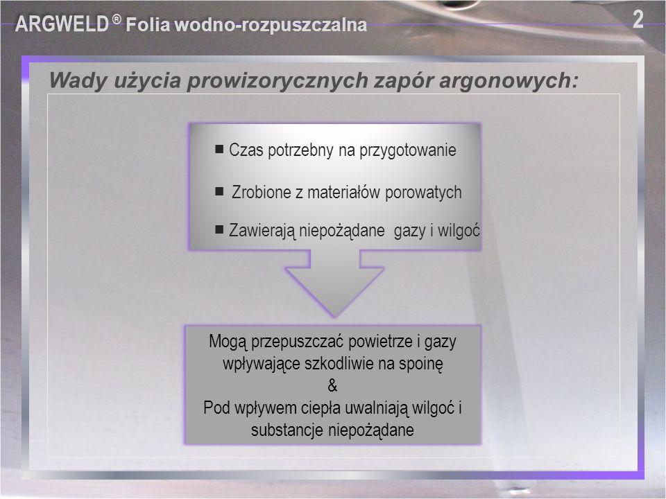 Wady użycia prowizorycznych zapór argonowych: