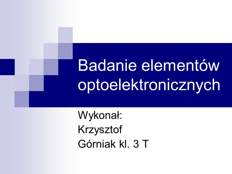 Badanie elementów optoelektronicznych