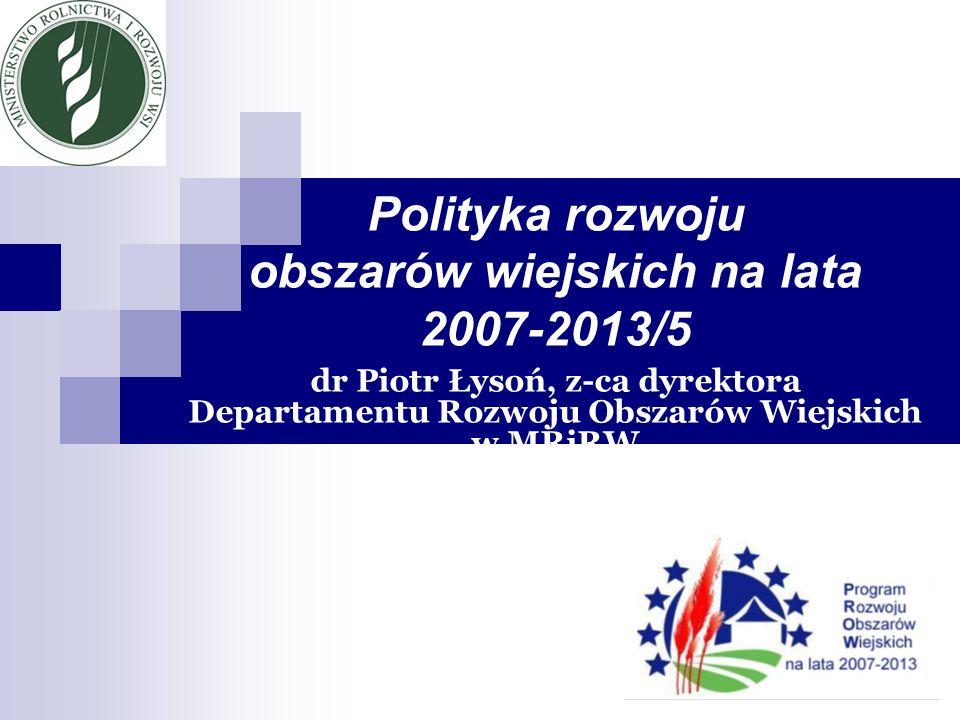 Polityka rozwoju obszarów wiejskich na lata 2007-2013/5