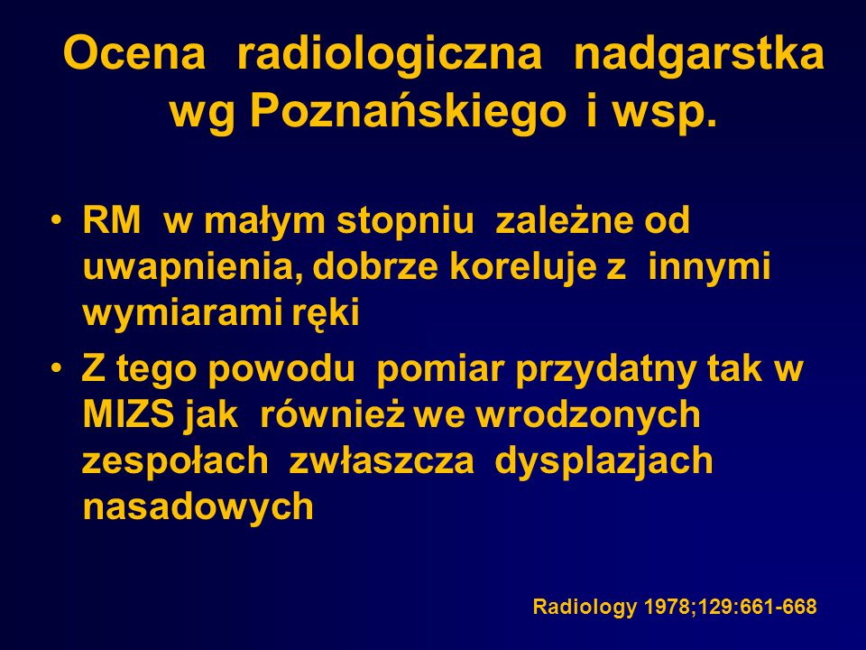 Ocena radiologiczna nadgarstka wg Poznańskiego i wsp.