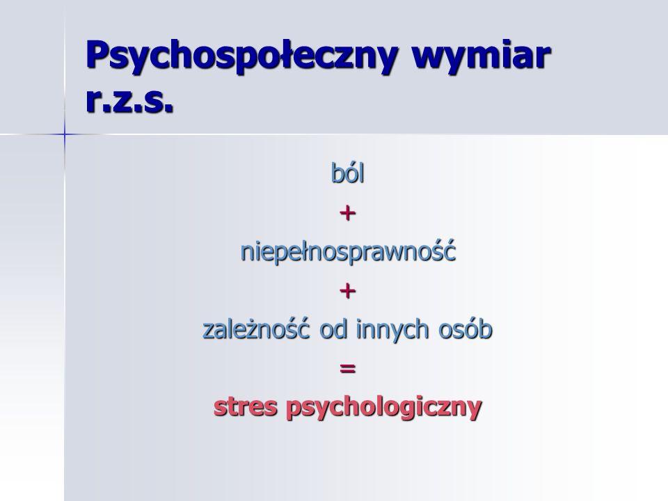 Psychospołeczny wymiar r.z.s.