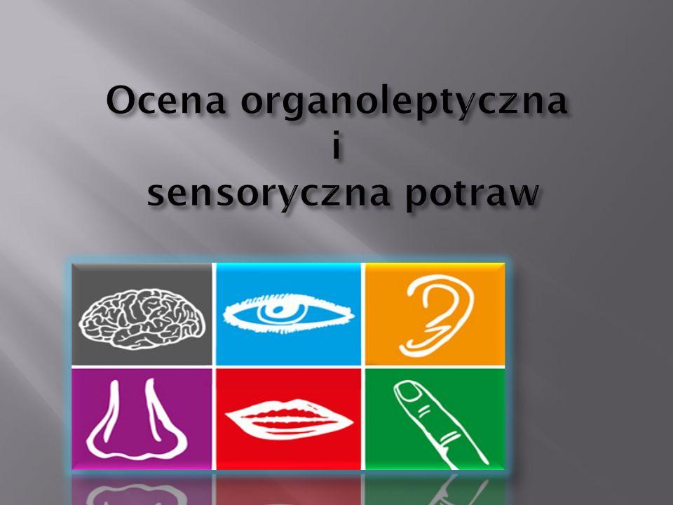 Ocena organoleptyczna i sensoryczna potraw