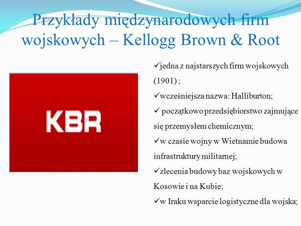 Przykłady międzynarodowych firm wojskowych – Kellogg Brown & Root