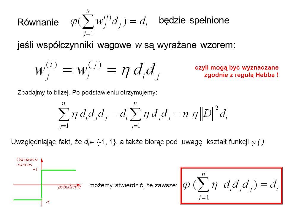 jeśli współczynniki wagowe w są wyrażane wzorem: