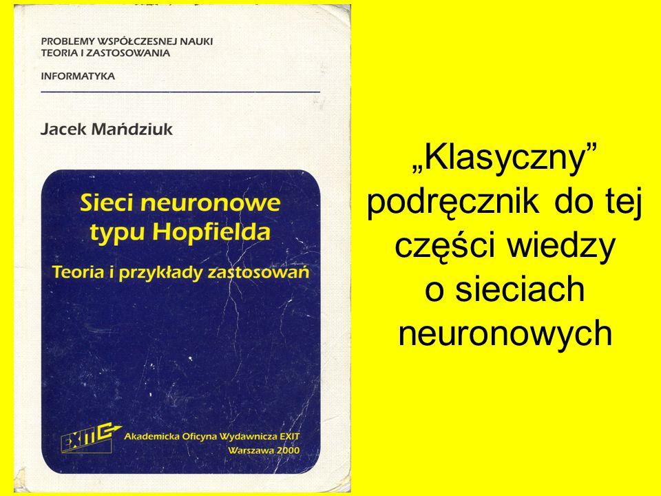 """""""Klasyczny podręcznik do tej części wiedzy o sieciach neuronowych"""