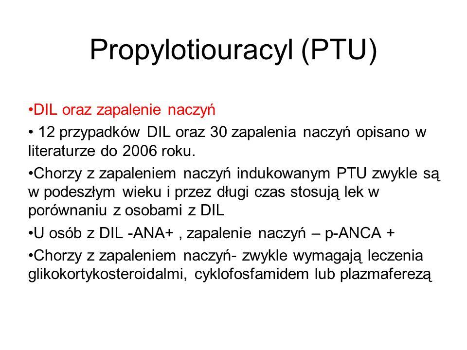 Propylotiouracyl (PTU)