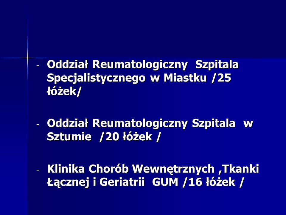 Oddział Reumatologiczny Szpitala Specjalistycznego w Miastku /25 łóżek/