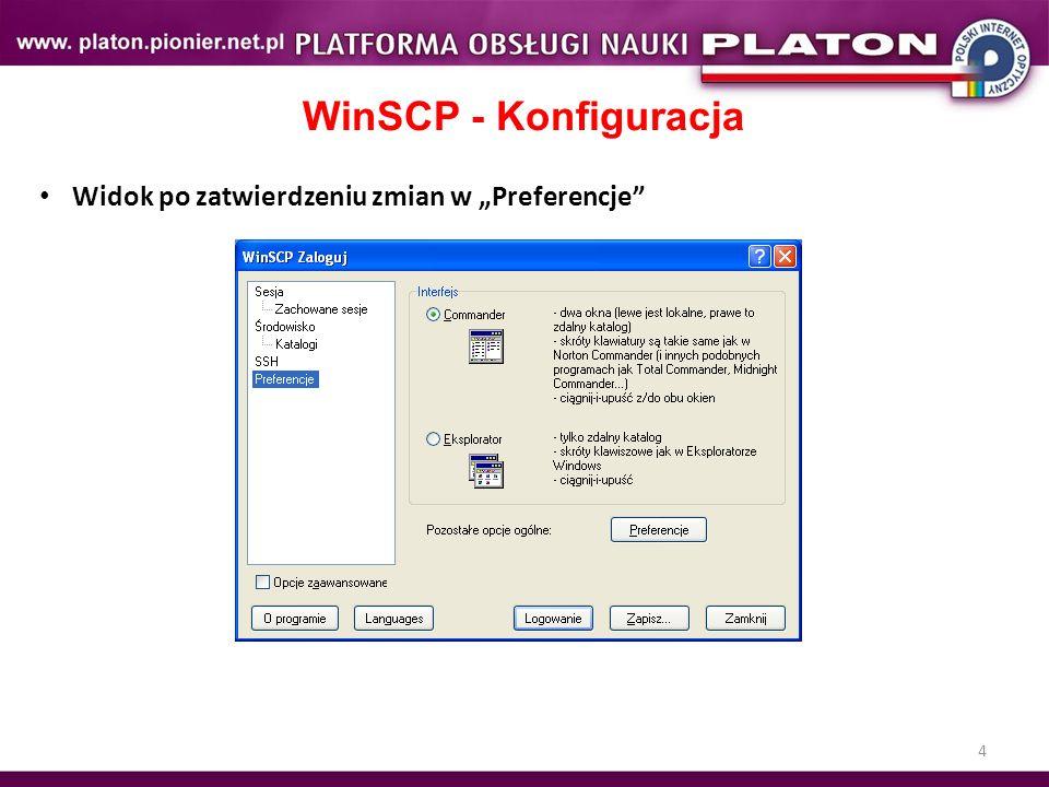 """WinSCP - Konfiguracja Widok po zatwierdzeniu zmian w """"Preferencje"""