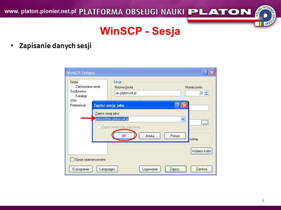 WinSCP - Sesja Zapisanie danych sesji Ćwiczenie. 8