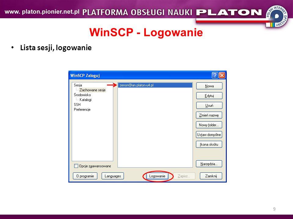 WinSCP - Logowanie Lista sesji, logowanie Ćwiczenie 9