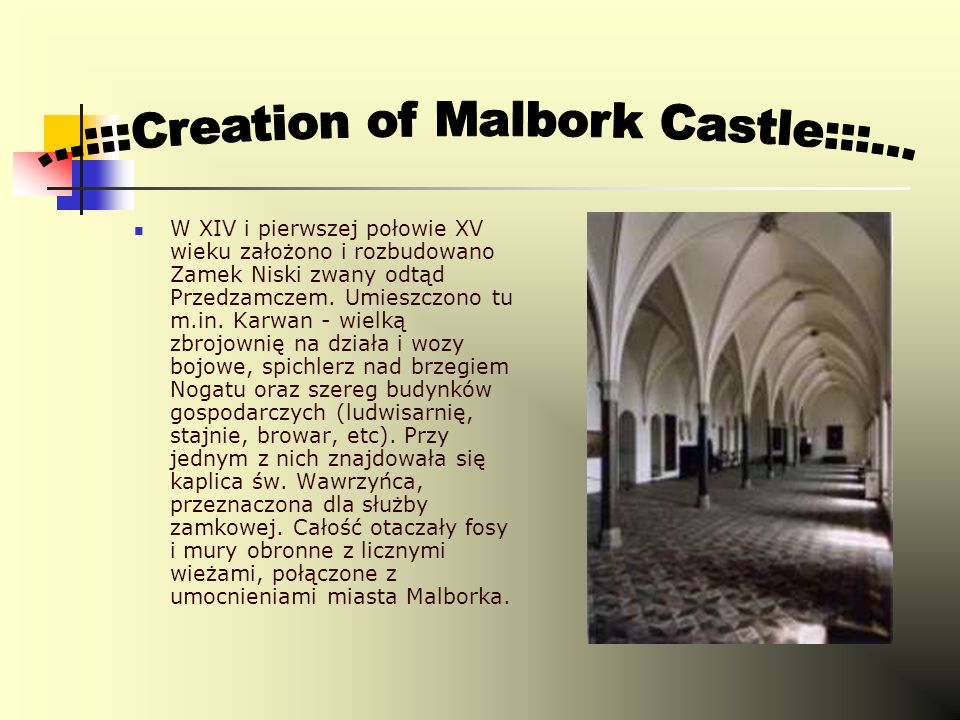 ...:::Creation of Malbork Castle:::...