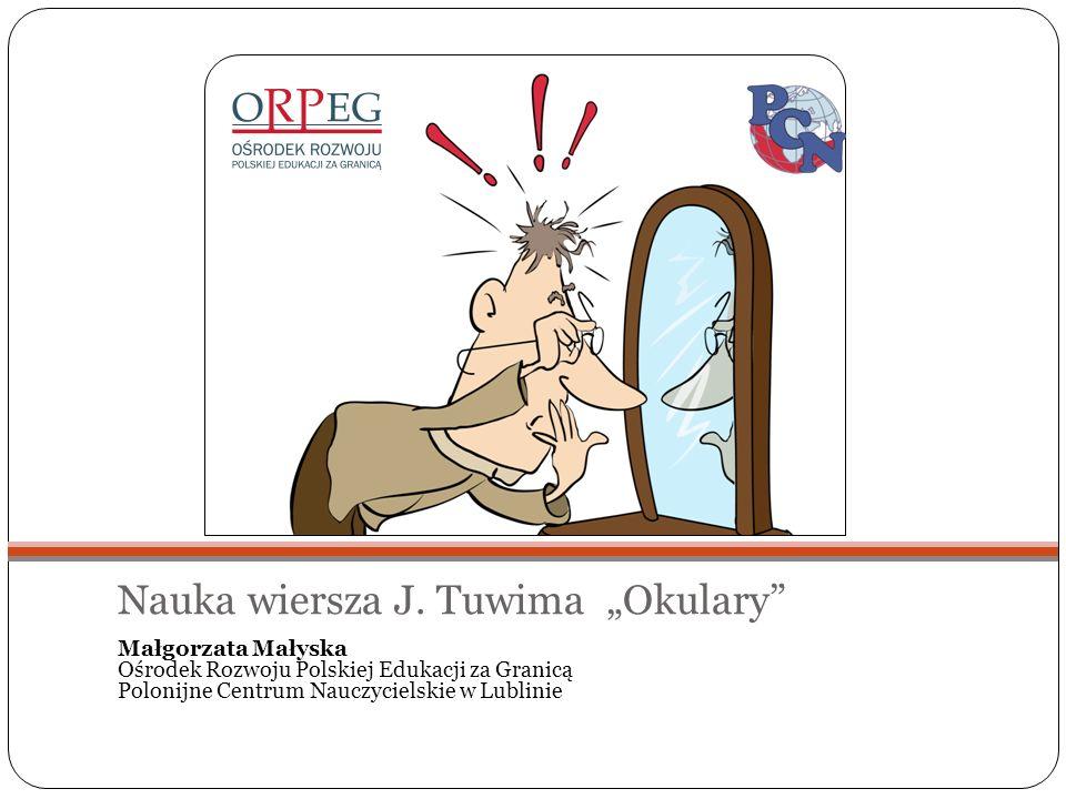 "Nauka wiersza J. Tuwima ""Okulary"