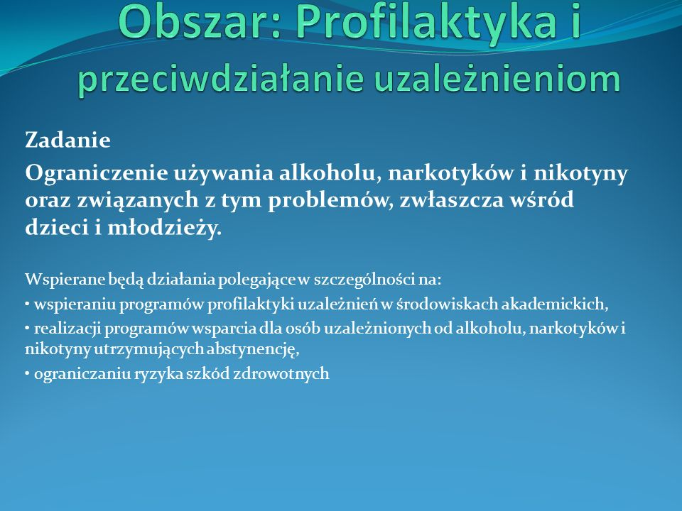 Obszar: Profilaktyka i przeciwdziałanie uzależnieniom