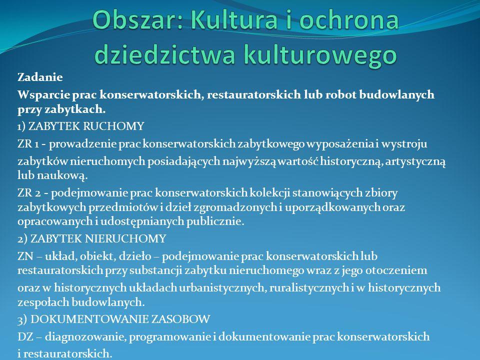 Obszar: Kultura i ochrona dziedzictwa kulturowego