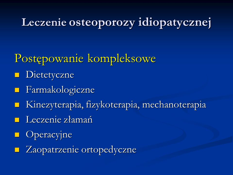 Leczenie osteoporozy idiopatycznej
