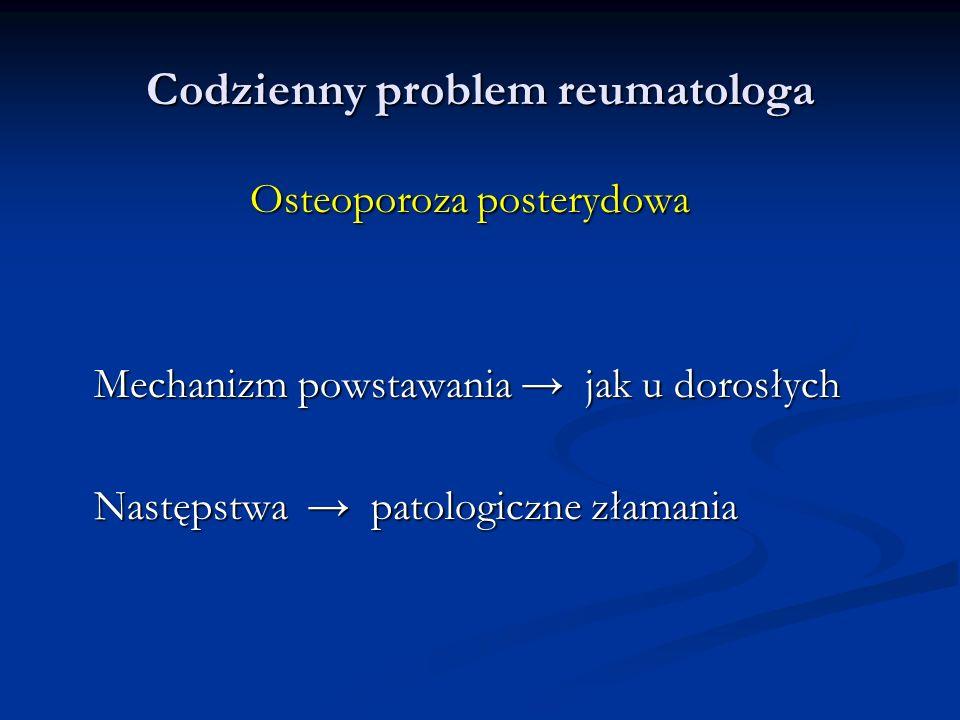 Codzienny problem reumatologa
