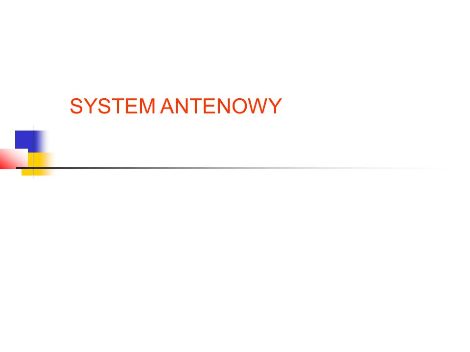 SYSTEM ANTENOWY