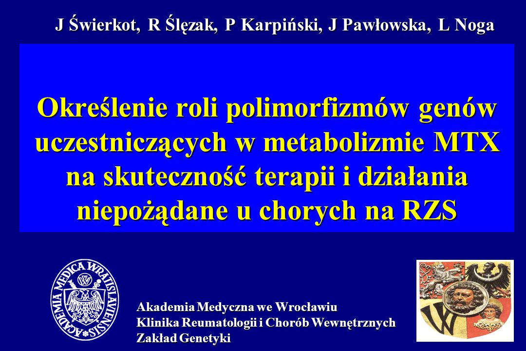 J Świerkot, R Ślęzak, P Karpiński, J Pawłowska, L Noga