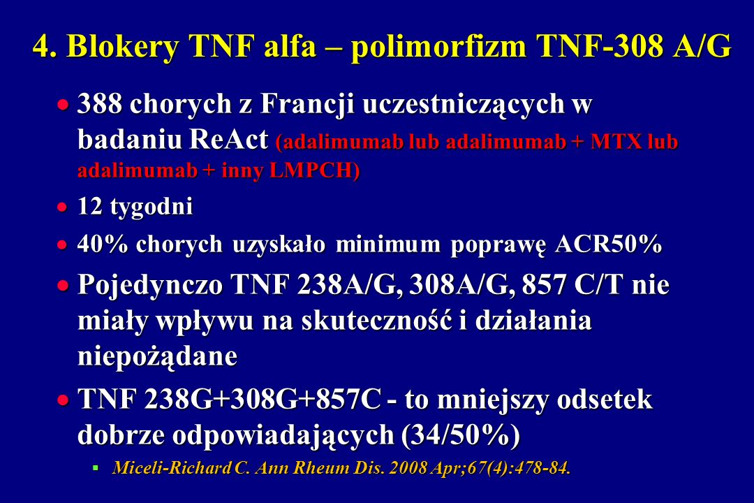 4. Blokery TNF alfa – polimorfizm TNF-308 A/G