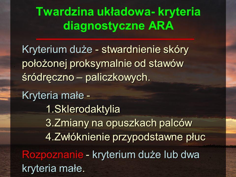 Twardzina układowa- kryteria diagnostyczne ARA