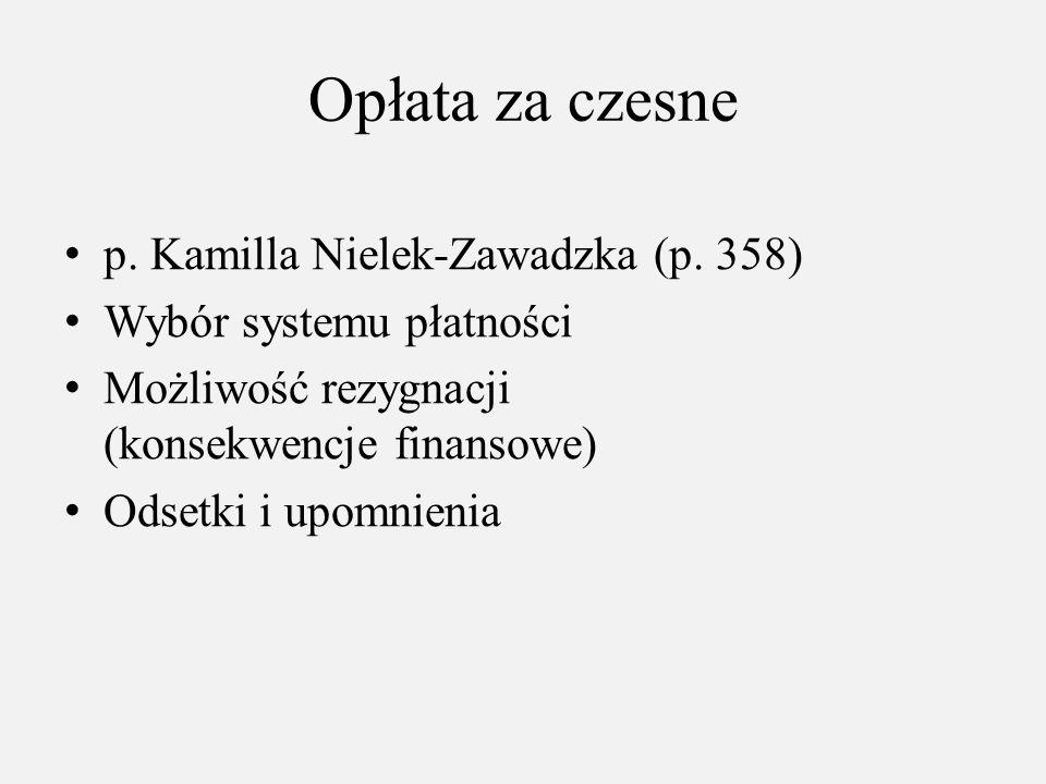 Opłata za czesne p. Kamilla Nielek-Zawadzka (p. 358)