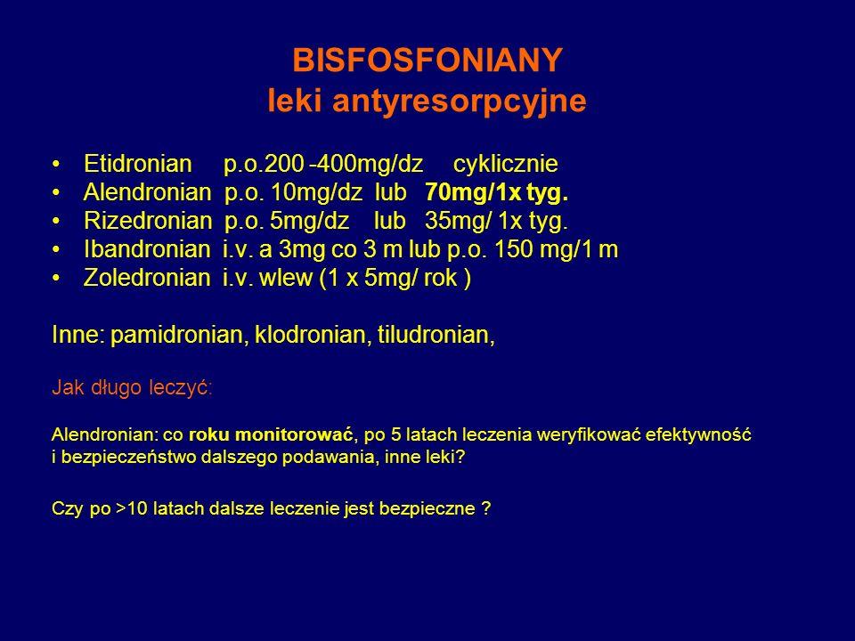 BISFOSFONIANY leki antyresorpcyjne