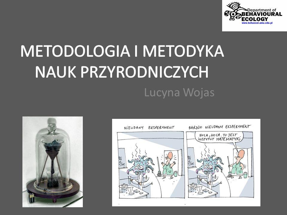 METODOLOGIA I METODYKA NAUK PRZYRODNICZYCH