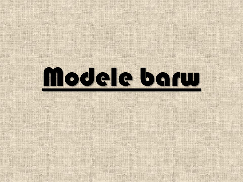 Modele barw