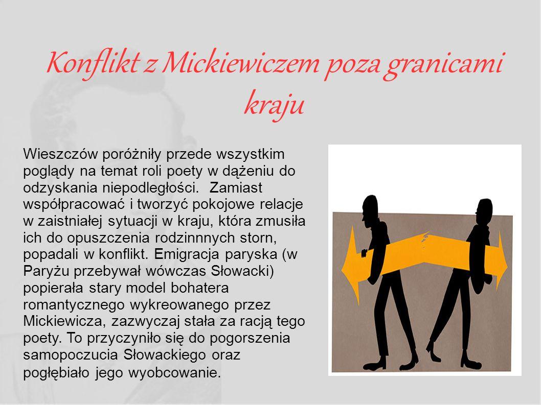 Konflikt z Mickiewiczem poza granicami kraju