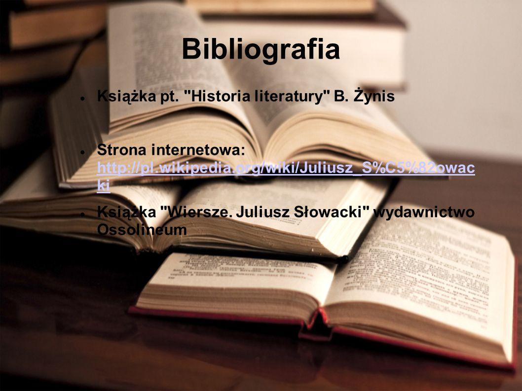 Bibliografia Książka pt. Historia literatury B. Żynis