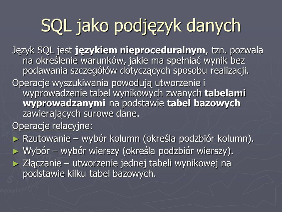 SQL jako podjęzyk danych