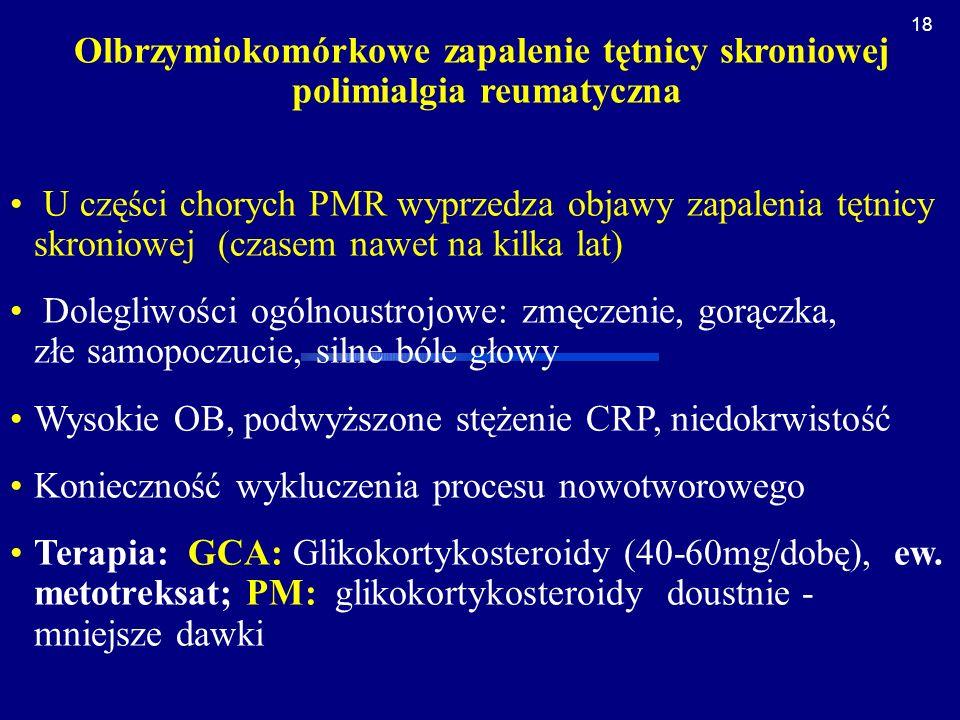 Olbrzymiokomórkowe zapalenie tętnicy skroniowej polimialgia reumatyczna