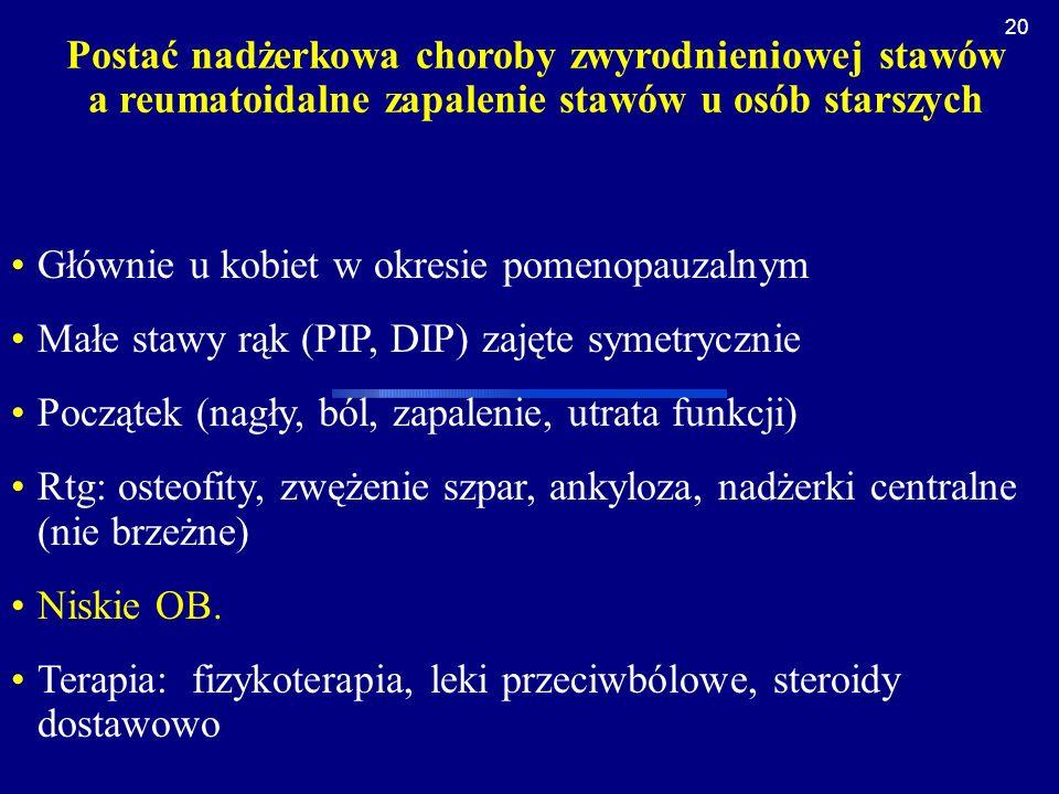 Postać nadżerkowa choroby zwyrodnieniowej stawów a reumatoidalne zapalenie stawów u osób starszych