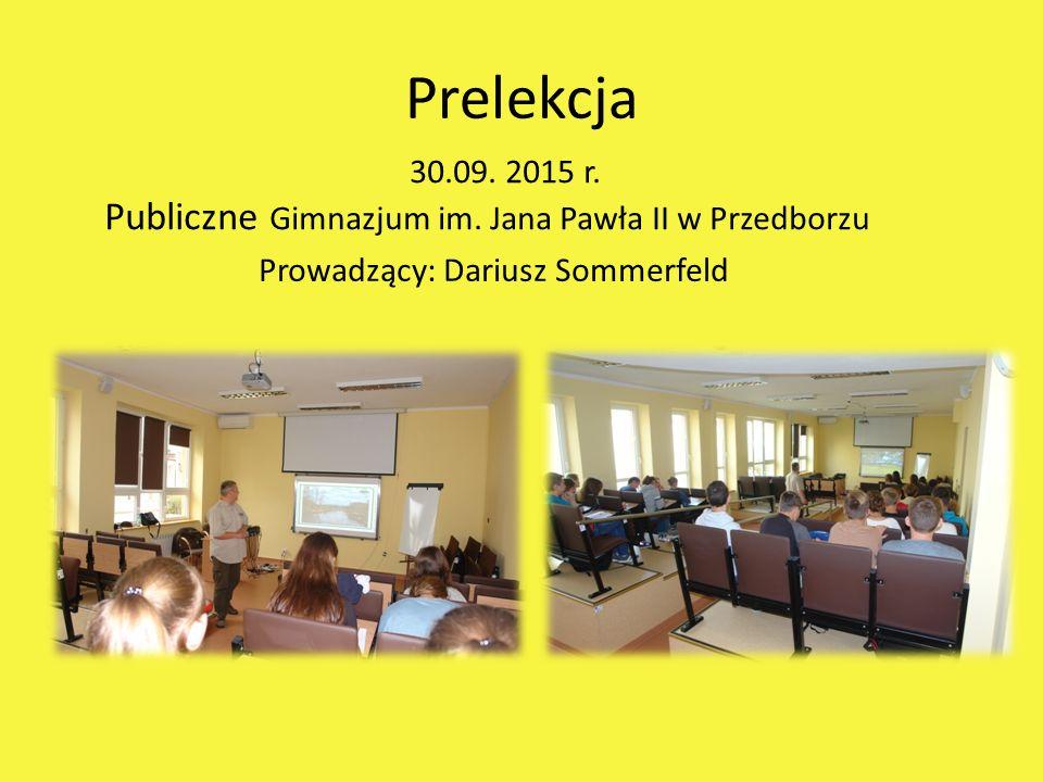 Prelekcja 30.09. 2015 r. Publiczne Gimnazjum im.