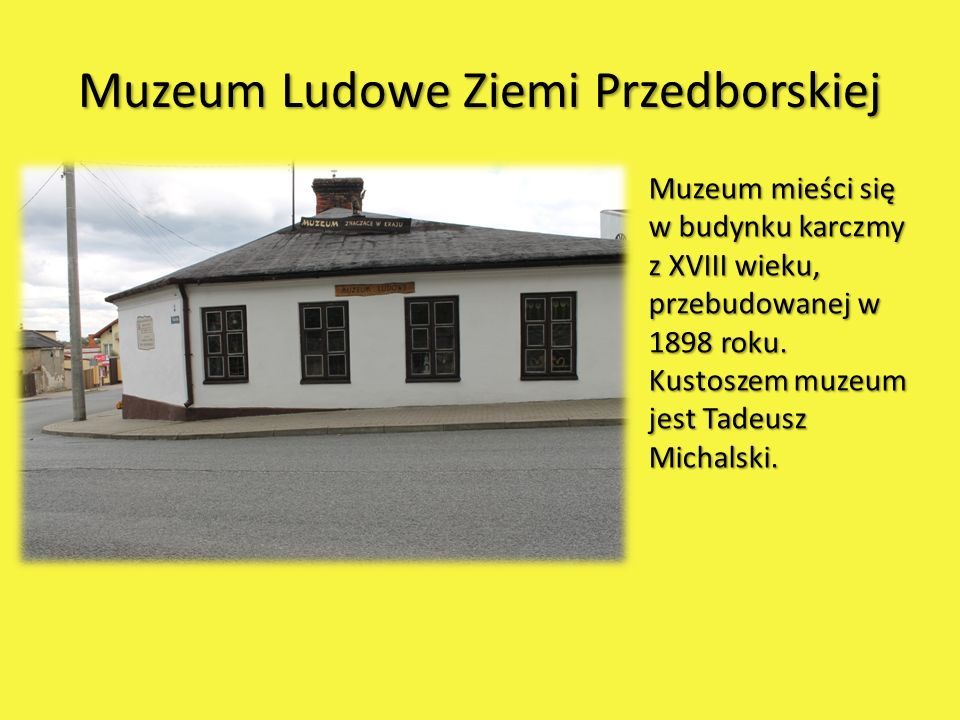 Muzeum Ludowe Ziemi Przedborskiej