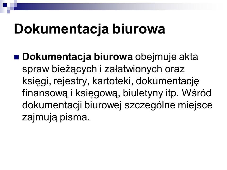 Dokumentacja biurowa